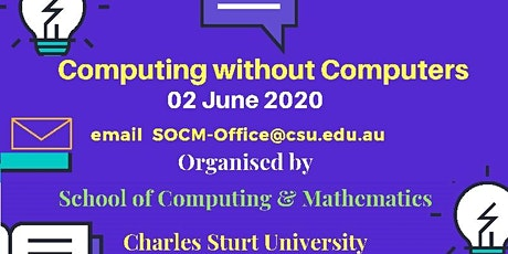 CSU WORKSHOP ON COMPUTING WITHOUT COMPUTERS 2020 tickets