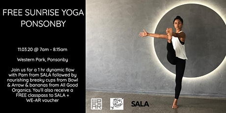 FREE Sunrise Yoga Ponsonby - WE-AR x SALA x Bowl & Arrow tickets