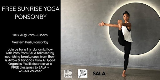 FREE Sunrise Yoga Ponsonby - WE-AR x SALA x Bowl & Arrow