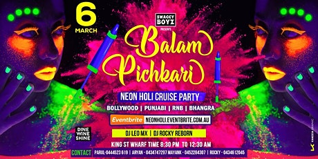 Balam Pichkari - Neon Holi Cruise Party - 2020 tickets