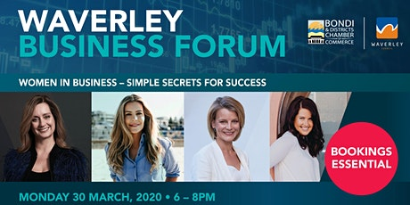 Waverley Business Forum   Women in Business - Simple Secrets For Success tickets