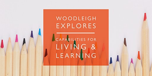 Woodleigh Explores - Capabilities for Living & Learning