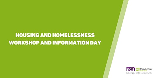 Housing & Homelessness Workshop and Information Day