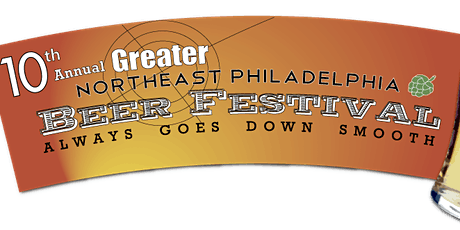 10th Annual Greater Northeast Philadelphia Beer Festival tickets