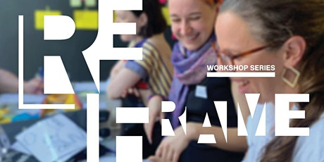 reFrame: evolution of design // workshops tickets