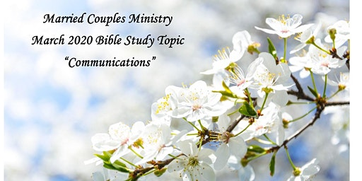 MCF Married Couple's Bible Study * 03/15/2020 * 1:00 PM - 4:00 PM