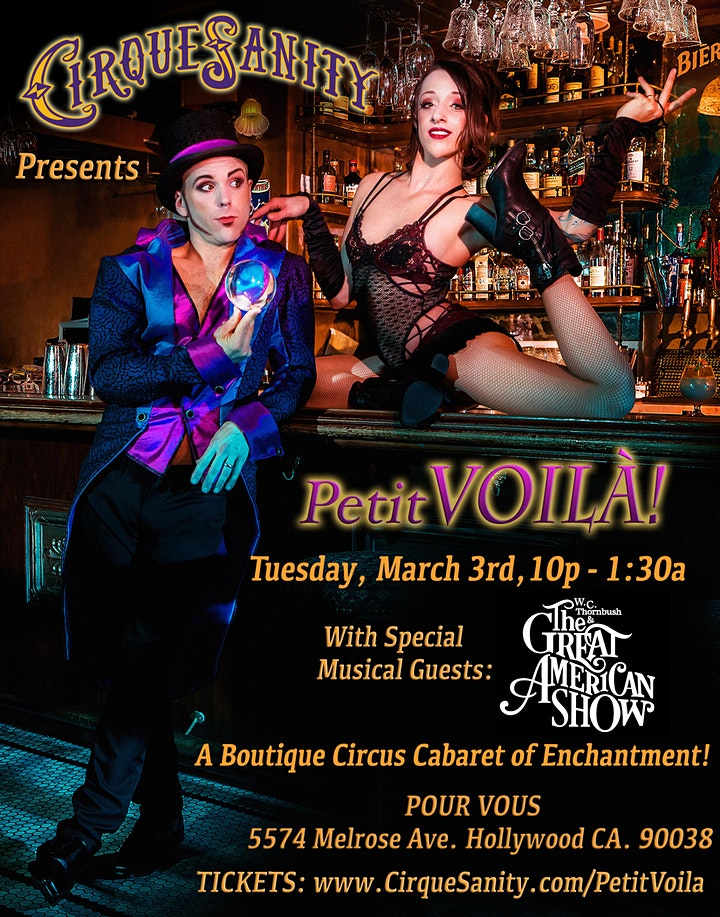 "CirqueSanity's ""Petit Voila!"" An Immersive Circus Cabaret of Enchantment! image"