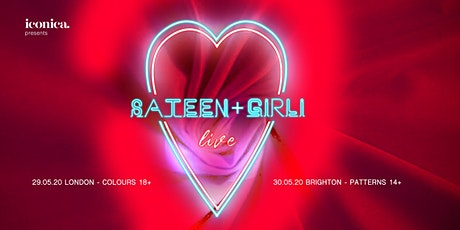 Sateen + Girli LIVE at Colours, London tickets