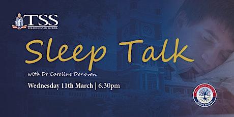 TSS Sleep Talk with Dr Caroline Donovan tickets