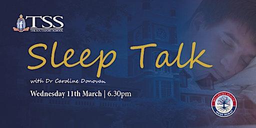 TSS Sleep Talk with Dr Caroline Donovan