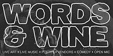 Words & Wine Open Mic Ft. Hero Named Nerd & Eric G w/ 90 Proof tickets