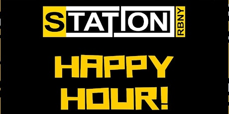 Station RBNY Happy Hour tickets