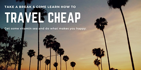Learn How to Travel Cheap with Wanderlust tickets
