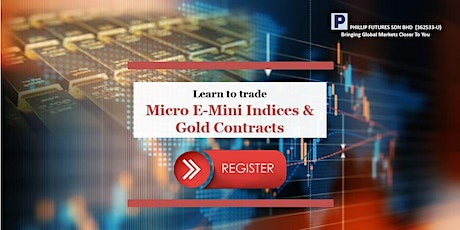 Learn to trade the Micro E-Mini Indices and Gold Contracts tickets