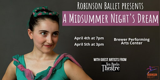 Robinson Ballet presents A Midsummer Night's Dream