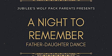 A Night to Remember - Father-Daughter Dance tickets