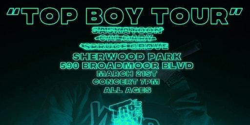 OG Jonah's Top Boy Tour: Sherwood Park