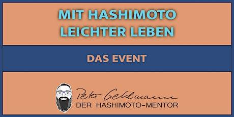 Mit Hashimoto leichter Leben Tickets