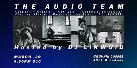 The Audio Team with DJ Likwuid & Friends tickets