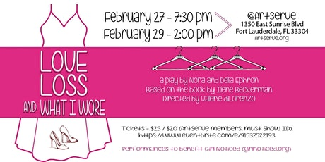 Love Loss & What I Wore (by Nora & Delia Ephron) - to benefit Girl Noticed tickets