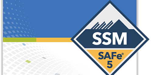 SAFe® 5.0 Scrum Master with SSM Certification Weekend Course - 3/14 - 3/15, Somerset, NJ