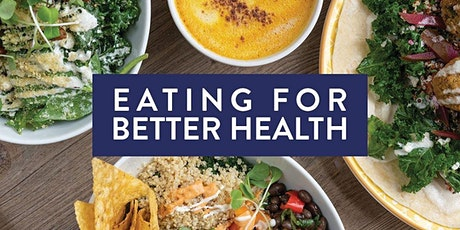 Eating for Better Health - Short Nutrition Course tickets