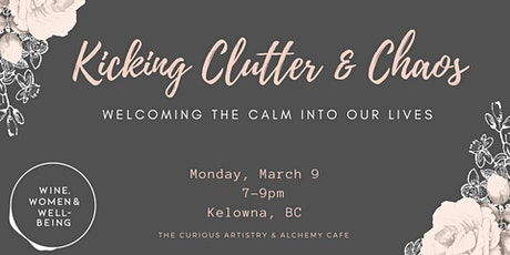 Kicking Clutter & Chaos: Kelowna tickets