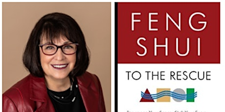 Book Launch: FENG SHUI TO THE RESCUE by Carol Olmstead  POSTPONED tickets