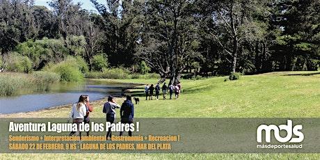 Aventura Laguna de los Padres ! entradas