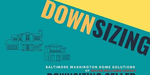 Seller Seminar Series: Downsizing Done Right