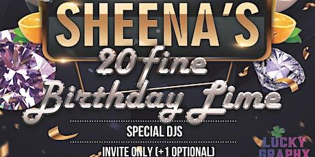 Sheena's 20 Fine Birthday Lime tickets