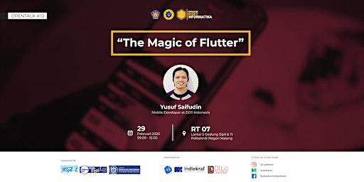 OPENTALK 10 - THE MAGIC OF FLUTTER