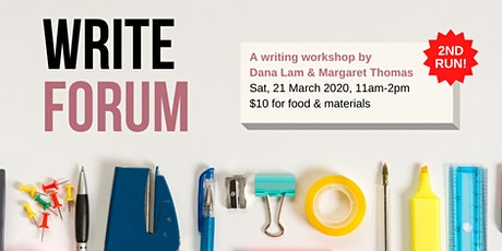 Write Forum: A writing workshop by Dana Lam and Margaret Thomas tickets