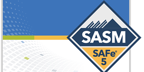 SAFe® 5.0 Advanced Scrum Master with SASM Certification Weekend Course - 3/28 - 3/29, Princeton, NJ