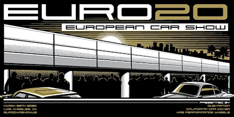 9th Annual European Car Show (#EURO20) at the Petersen Museum tickets