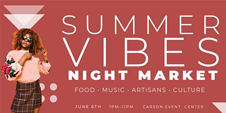 Summer Vibes Night Market #SVNM tickets