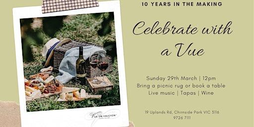 Vue on Halcyon - Cellar door, winery & weddings turns 10!