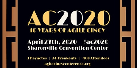 AgileCincy Conference 2020 (Decade of Agility) - #AC2020 tickets