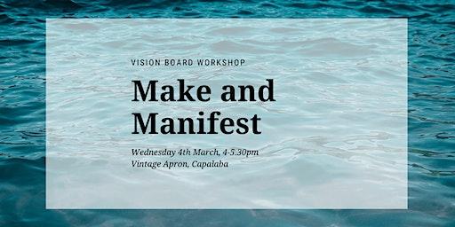 Make and Manifest - A Vision Board Workshop