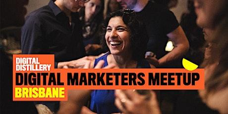 Digital Marketer's Meet Up - Brisbane tickets