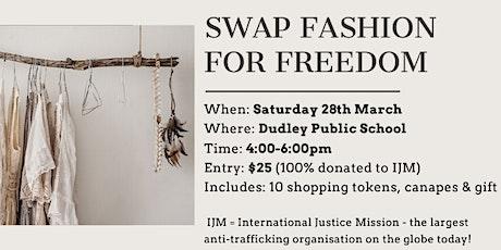 Swap Fashion For Freedom tickets
