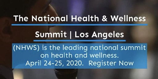 National Health and Wellness Summit | Century City
