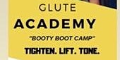 Glute Academy (Booty Boot Camp)