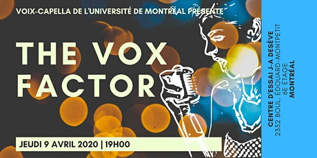 The VOX Factor tickets