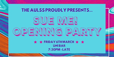 Sue Me! AULSS Opening Party 2020 tickets