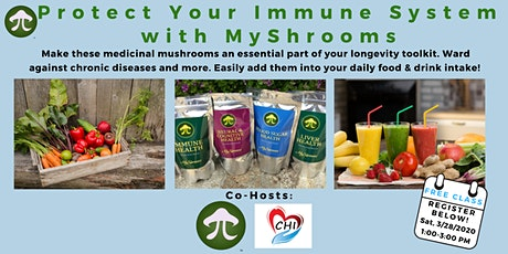 Protect Your Immune System with MyShrooms tickets