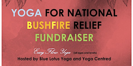 Yoga for National Bushfire Relief Fundraiser tickets