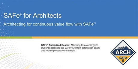 VIRTUAL! SAFe® Architect Certification Training, Toronto, Canada tickets
