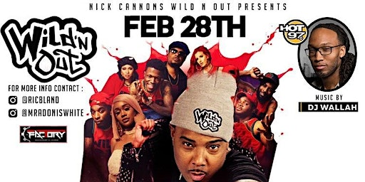 Nick Cannon Wild N Out Tri - State general admin