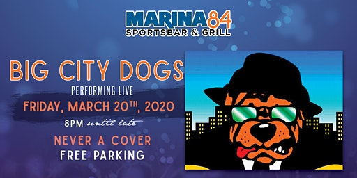 Big City Dogs Performing Live Friday, March 20th! NO COVER!